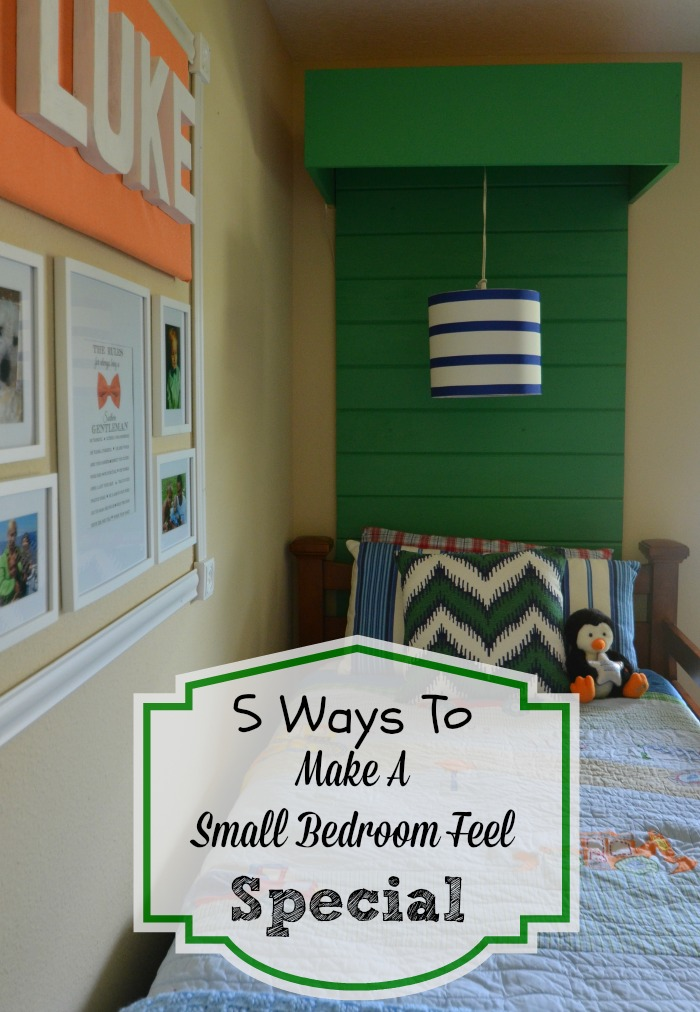 Make A Small Bedroom Feel Special